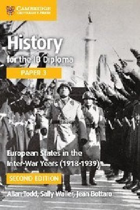European States in the Interwar Years (1918-1939): European States in the Interwar Years (1918-1939) Paper 3