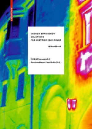 Energy Efficiency Solutions For Historic Buildings A Handbook 9783038216469 Abe Ips