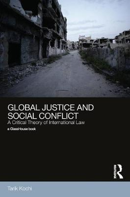 Global Justice and Social Conflict: The.. Cover