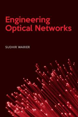 Engineering Optical Networks