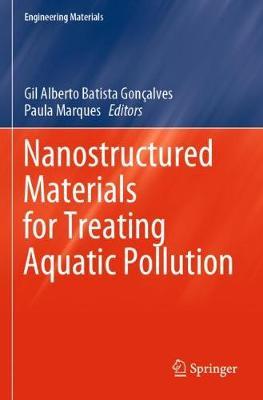Nanostructured Materials for Treating Aquatic Pollution