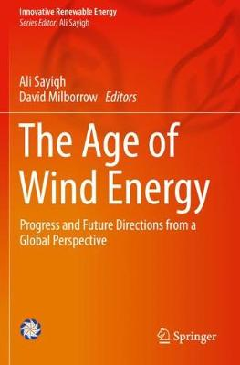 The Age of Wind Energy: Progress and Future Directions from a Global Perspective