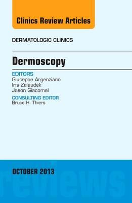 Dermoscopy, an Issue of Dermatologic Clinics