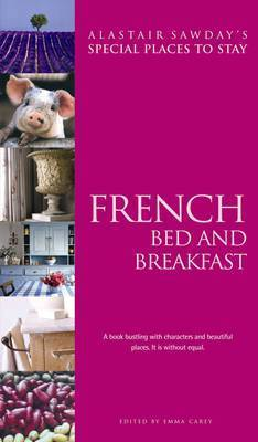 French Bed & Breakfast Special Places to Stay