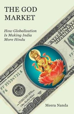 The God Market: How Globalization is.. Cover