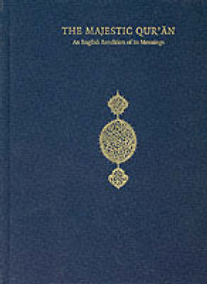 The Majestic Quran, an English Rendition of Its Meanings