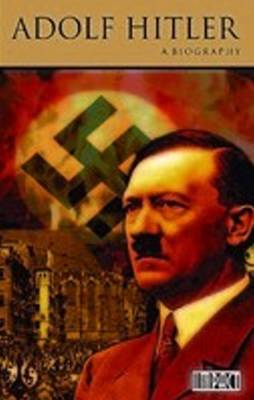 a biography of hitler Hitler the dictator, hitler the mass murderer was not only human, he was all too human hitler: a biography, volume i: ascent, 1889 — 1939 , by volker ullrich, translated by jefferson chase .
