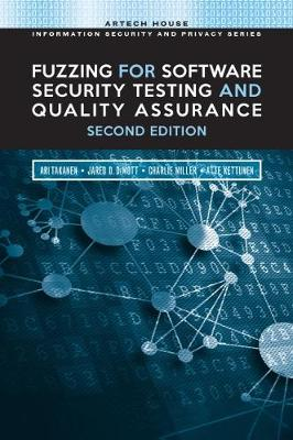 Fuzzing for Software Security Testing and Quality Assurance, 2nd Edition