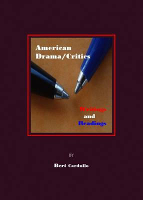 American Drama/Critics: Writings and.. Cover