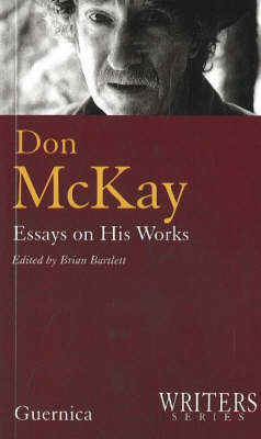 Don McKay -- Essays on His Works Cover