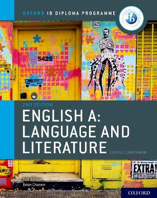 IB English A: Language and Literature: IB English A: Language and Literature Course Book