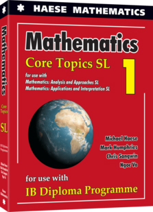 Mathematics: Core Topics SL 2019