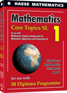Mathematics: Core Topics SL 2019