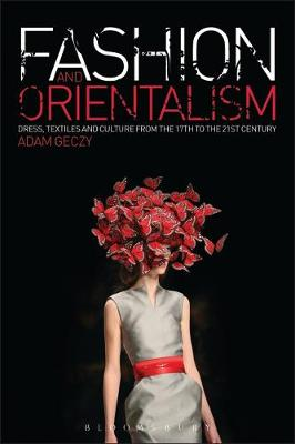 Fashion and Orientalism: Dress, Textiles.. Cover