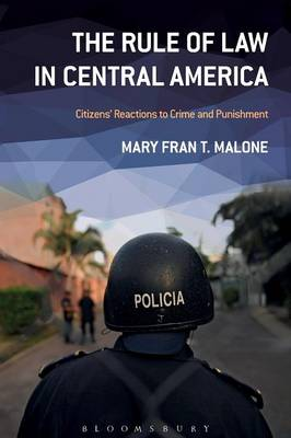 The Rule of Law in Central America: Citizens' Reactions to Crime and Punishment