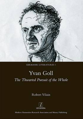 Yvan Goll: The Thwarted Pursuit of the.. Cover