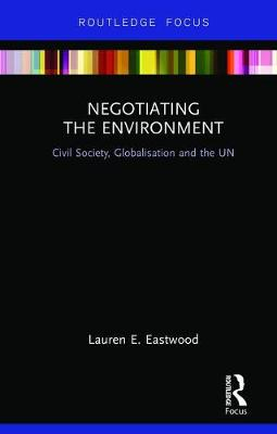 Negotiating the Environment: Civil.. Cover