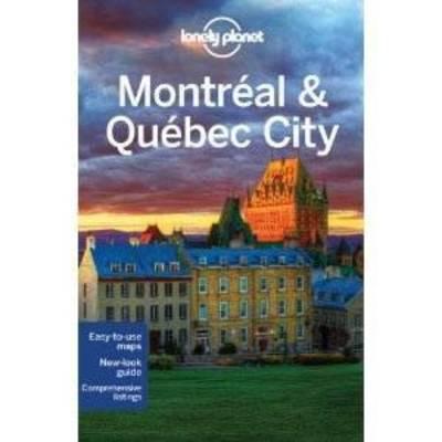 Montreal & Quebec City Guide 3e