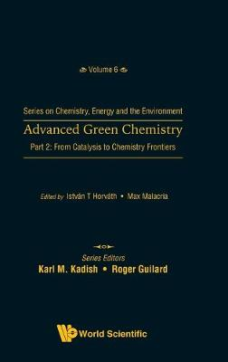 Advanced Green Chemistry - Part 2: From.. Cover