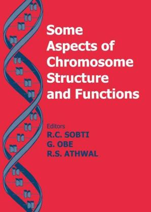 Some Aspects of Chromosome Structure & Function Chromosome
