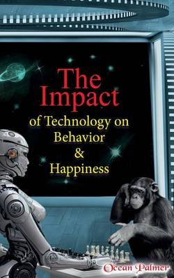 technology and happiness Does technology make people happier share recent data on how technology can boost or challenge our happiness is the science and technology editor at.