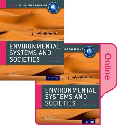 IB Environmental Systems and Societies Print and Online Pack: Oxford IB Diploma Programme
