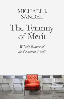 The Tyranny of Merit Cover