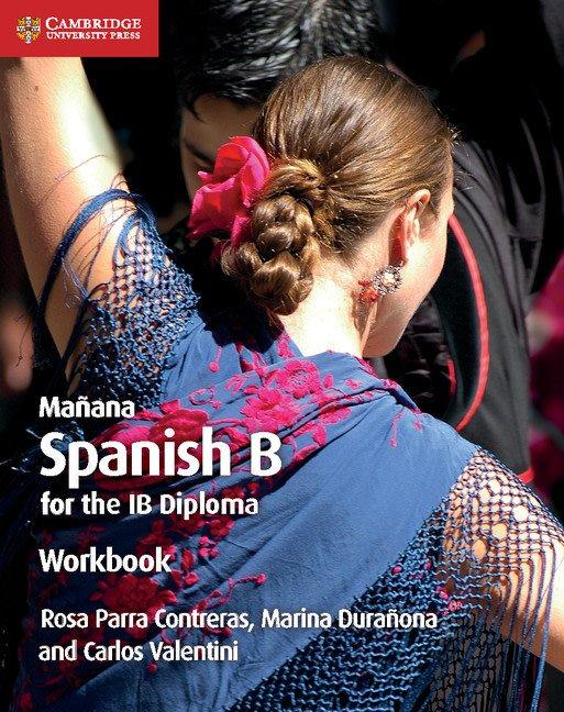 Manana Workbook: Spanish B for the IB Diploma