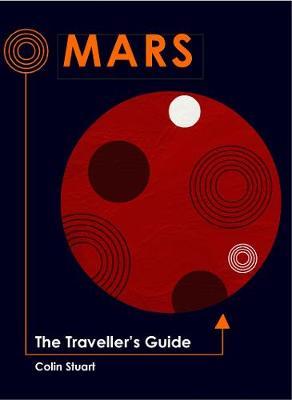 Mars: The Traveller's Guide