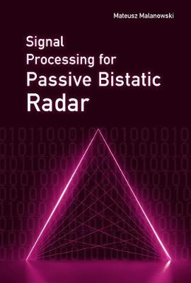Signal Processing for Passive Bistatic Radar