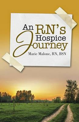 An Rn's Hospice Journey