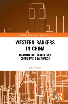 Western Bankers in China: Institutional.. Cover