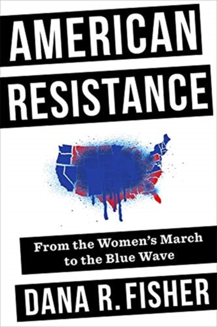 American Resistance: From the Women's March to the Blue Wave