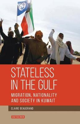 Stateless in the Gulf: v.143: Migration,.. Cover