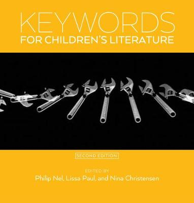 Keywords for Children's Literature, Second Edition
