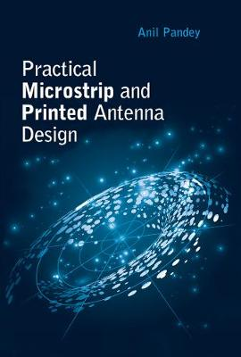 Microstrip and Printed Antennas: Application-Based Designs
