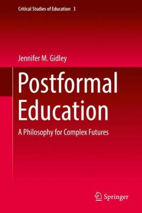 Postformal Education: A Philosophy for.. Cover
