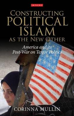 Constructing Political Islam as the New.. Cover