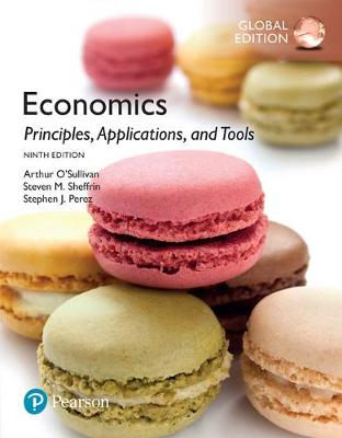 Economics: Principles, Applications, and Tools Plus MyEconLab with Pearson eText