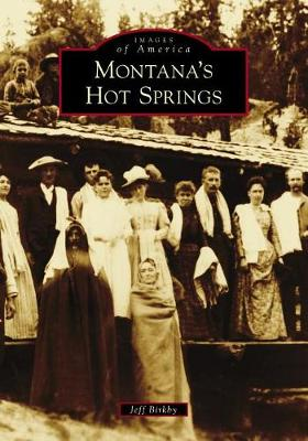 Montana's Hot Springs