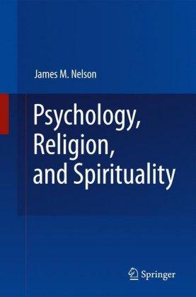 Psychology, Religion, and Spirituality