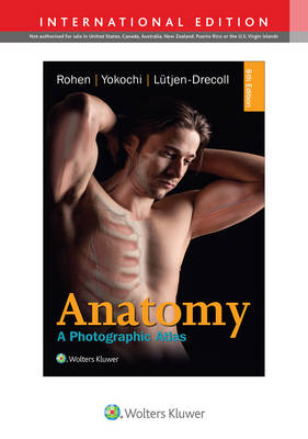 Anatomy, 8e: A PHOTOGRAPHIC ATLAS