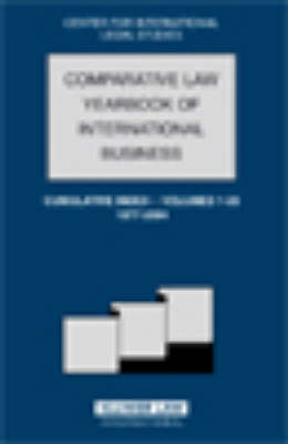 The Comparative Law Yearbook of International Business: Cumulative Index -  Volumes 1-26, 1977-2004