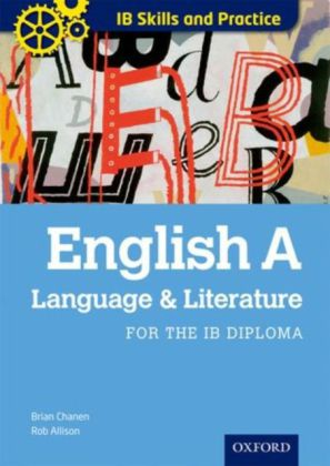 Oxford IB Skills and Practice: English A: Language and Literature for the IB Diploma