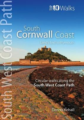 South Cornwall Coast: Land's End to Plymouth - Circular Walks along the South West Coast Path