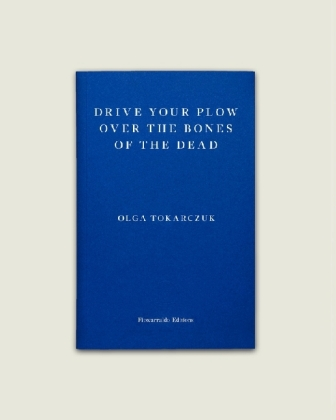 Drive your Plow over the Bones of the Dead Cover
