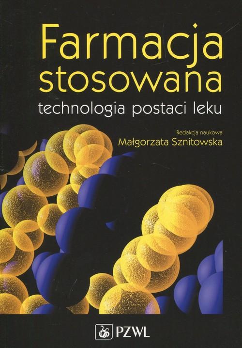 Farmacja stosowana technologia postaci.. Cover
