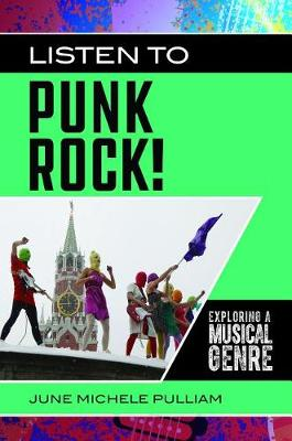 Listen to Punk Rock!: Exploring a.. Cover