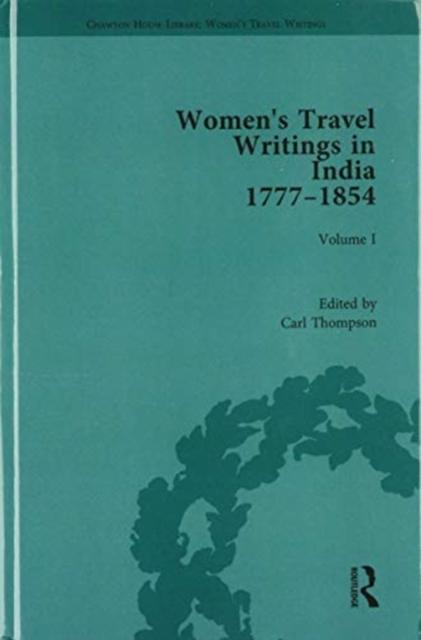 Women's Travel Writings in India 1777-1854