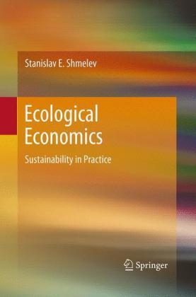 Ecological Economics: Sustainability in Practice